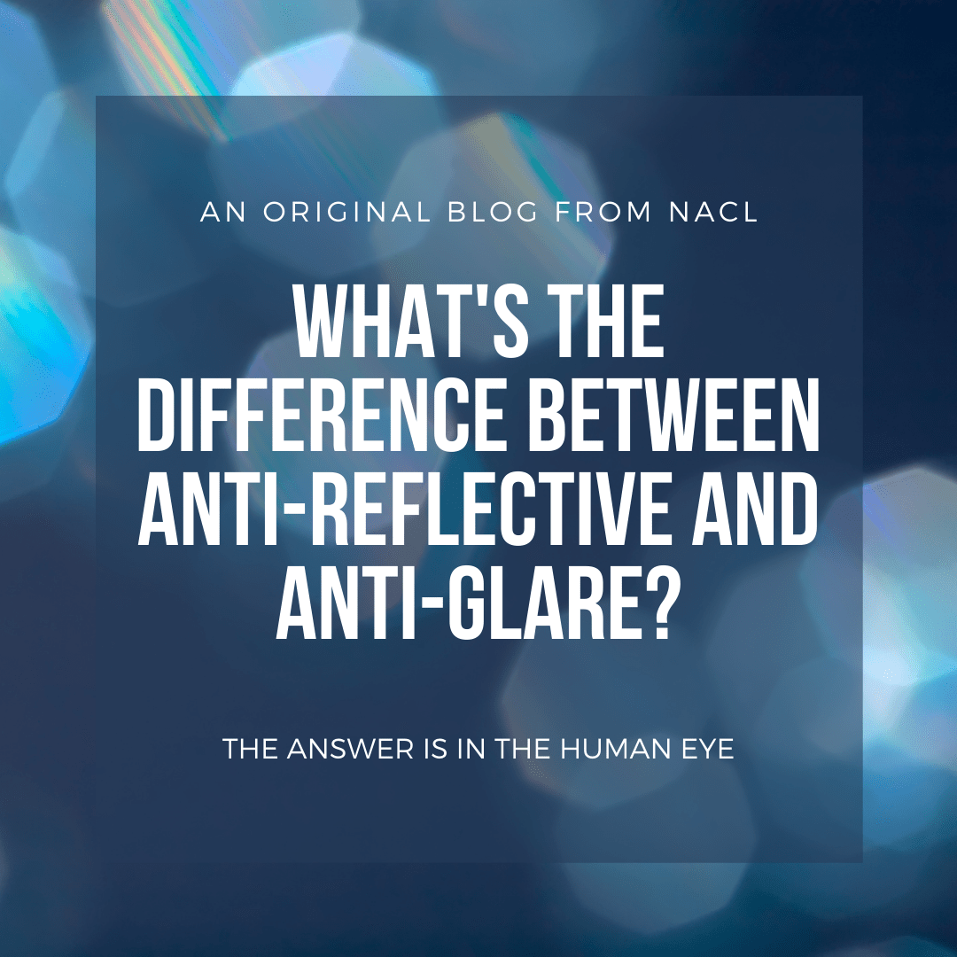 What's the Difference Between Anti-Reflective and Anti-Glare?